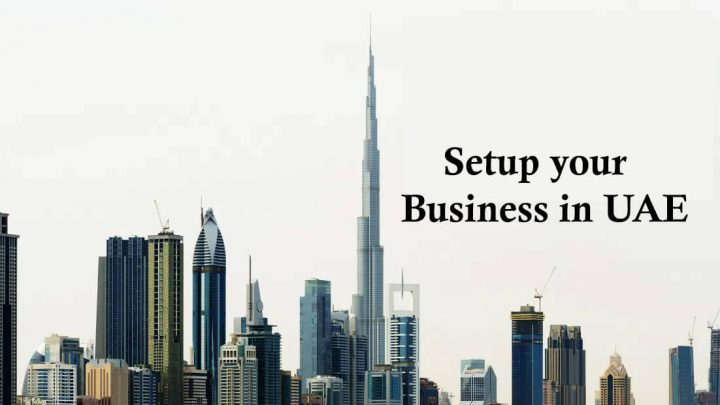 Setup your Business in UAE
